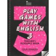 Play Games with English Book 3 Teacher's Resource Book book cover
